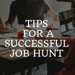 Tips for a Successful Job Hunt